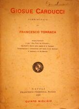 GIOSUè CARDUCCI COMMEMORATO DA FRANCESCO TORRACA FRANCESCO PERRELLA 1907