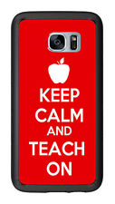 Keep Calm Teach on Red For Samsung Galaxy S7 G930 Case Cover by Atomic Market