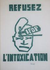 """""""IFOP: REFUSEZ L'INTOXICATION / MAI 68"""" Affichette entoilée TCHOU Editeur"""
