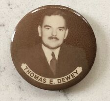 THOMAS DEWEY SEPIA PICTURE PINBACK CAMPAIGN POLITICAL BUTTON PIN 1.3/4 INCH