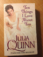 Ten Things I Love about You by Julia Quinn (2010, Paperback) store#4355