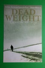 DEAD WEIGHT LEARN TO LET IT GO HORROR MOVIE 4x6 MINI POSTER FLYER POSTCARD