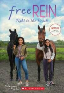 Fight to the Finish (Free Rein #2) - Paperback By Hapka, Catherine - VERY GOOD