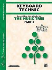 NEW The Music Tree, Part 4, Keyboard Technic by Frances Clark