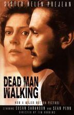 Dead Man Walking: The Eyewitness Account Of The De