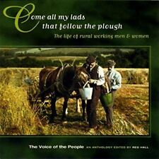 Come All My Lads That Follow The Plough [CD]