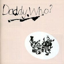 Daddy Who? (40th Anniversary Edition) - Daddy Cool (2011, CD NIEUW)