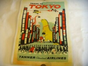 ERIC TAN VINTAGE ' TRAVEL TO TOKYO ' POSTER  TANNER INTERNATIONAL AIRLINES