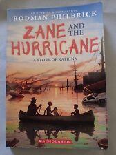 Zane and the Hurricane : A Story of Katrina by Rodman Philbrick