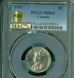 1931 CANADA 5 CENTS PCGS MS64 PQ MAC 2ND FINEST GRADE SPOTLESS  *