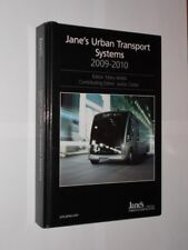 Jane's Urban Transport Systems 2009-2010. Mary Webb & Jackie Clarke Edited 2009.