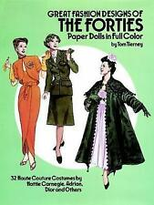 Great Fashion Designs of the Forties Paper Dolls: 32 Haute Couture Costumes by H
