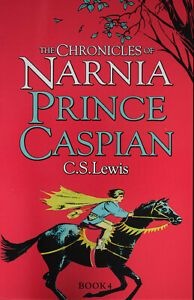 Brand New Chronicles of Narnia: Prince Caspian by C S Lewis