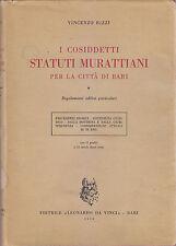I COSIDDETTI STATUTI MURATTIANI PER LA CITTà DI BARI di Vincenzo Rizzi 1959