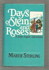 Days of Stein and Roses, Martie Sterling, 1st edt, Dodd, Mead & Co, hardcover