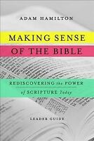 Making Sense of the Bible : Rediscovering the Power of Scripture Today, Paper...