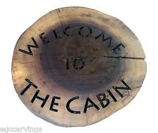 Welcome to The Cabin Rustic  Black Walnut Log slice wood Sign  Country Decor
