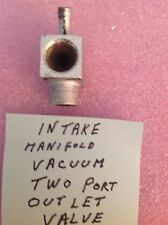 Intake Manifold Vacuum Two Port Outlet Valve