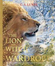 The Lion, the Witch and the Wardrobe The Chronicles of Narnia, Book 2