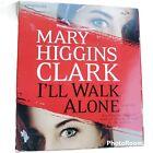 I'll Walk Alone Mary Higgins Clark Audio Book CD Unabridged FREE SHIP