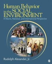 Human Behavior in the Social Environment : A Macro, National, and...