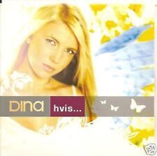 DINA - hvis CDS!! eurodance 2004 NORWAY RARE!!!