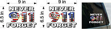9-11 911 IN MEMORY OF  DECAL VINYL NEW GRAPHICS NEVER FORGET LEFT & RIGHT SIDE