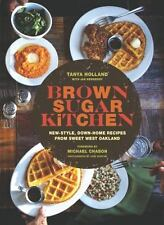 Brown Sugar Kitchen : New-Style, Down-Home Recipes from Sweet West Oakland by...