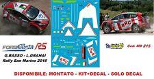 DECAL  1/43 -  FORD  FIESTA R5  -  BASSO - Rally San Marino  2016