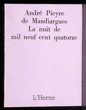 Pieyre de Mandiargues La Nuit de mil neuf cent quatorze L'Herne 1971