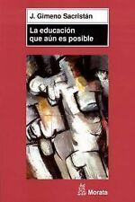 La educacion que aun es posible. NUEVO. Nacional URGENTE/Internac. económico. PE