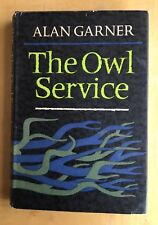 THE OWL SERVICE - Alan Garner - SIGNED BY AUTHOR - 1st edition/ 2nd impression