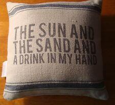 THE SUN & SAND A DRINK IN MY HAND Linen Canvas Beach Home Throw Pillow Decor NEW
