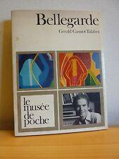 BELLEGARDE * Le musée de poche * G. Gassiot-Talabot * Envoi de Bellegarde