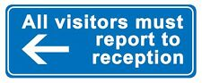 All visitors must report...(arrow right) - Self Adhesive Label 100mm x 148mm 4ct