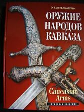 Kaukasische Waffen - Caucasian Arms - Dolche, Kindschal, Schaschka, Säbel usw