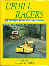 Uphill Racers History of British Speed Hill Climbing 1899-1989 Cars Places +