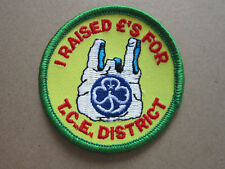 I Raised £'s For TCE District Girl Guides Cloth Patch Badge (L2K)