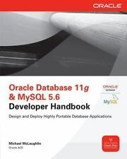 Oracle Press Ser.: Oracle Database 11g & MySql 5. 6 Developer Handbook by Micha…