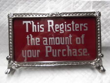 GLASS NCR CASH REGISTER NICKLE TOP SIGN -THIS REGISTERS THE AMOUNT........