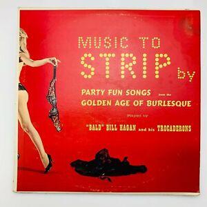 Vintage 1966 Music To Strip By Bald Bill Hagan | Vinyl LP | Burlesque | VG/G