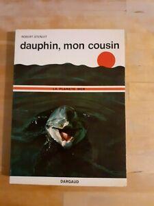 Robert Stenuit - Dauphin, mon cousin - Dargaud (1967)