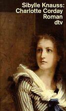 Charlotte Corday. von Knauss, Sibylle | Buch | Zustand gut