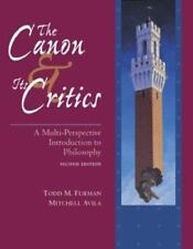 The Canon and Its Critics, Avila, Mitchell, Furman, Todd, Good Book