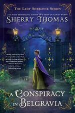 A Conspiracy in Belgravia (The Lady Sherlock Series), Thomas, Sherry