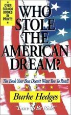NEW PAPERBACK: WHO STOLE THE AMERICAN DREAM? Your Boss Doesn't Want You to Read!