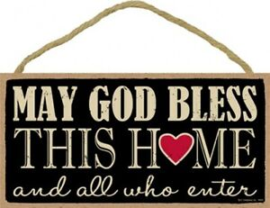 May God Bless this home and all who enter Cute Wood Sign with heart 5x10 NEW 780