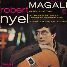 "45 T EP ROBERT NYEL ""MA BELLE HISTOIRE"""