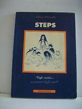 """STEPS """"figli vostri...poveri figli miei"""" - E.Priorelli [libro, Talìa]"""