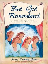 But God Remembered : Stories of Women from Creation ...